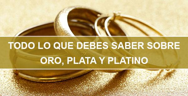 Oro Plata y Platino